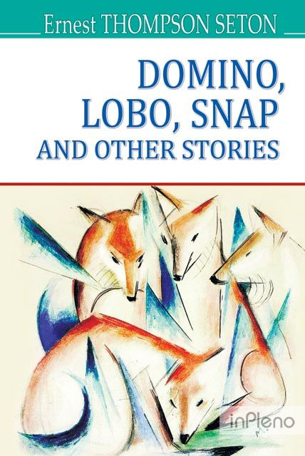Dоmino,Lobo, Snap and Other Stories