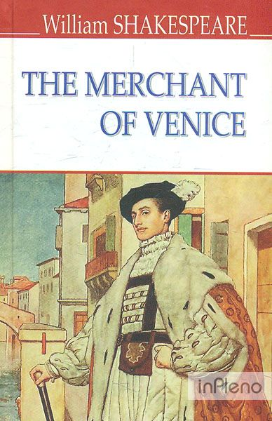 The Merchant of Venice = Венеційський купець (English Library)