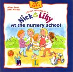 Nick and Lilly — At the nursery school. Langenscheidt, Alexa Iwan (український словничок)
