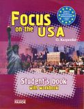 Focus on the USA. English Student's Book.