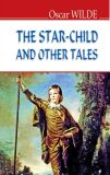 The star-child and other tales / Хлопчик-зірка та інші казки (English Library)
