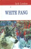 White Fang / Біле ікло (English Library)