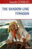 The Shadow-Line; Typhoon = Межа тіні; Тайфун. (English Library)